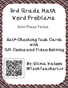 Place value task cards for classroom differentiation in 3rd grade!  There are sixteen very special task cards included.  Each task card includes a QR code that is linked to a video that shows how to solve the problem presented on the card. The QR code is linked to a video that uses www.safeshare.tv and does NOT include any advertisements or links to other videos.