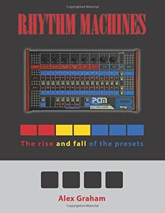 MATRIXSYNTH: Rhythm Machines: The rise and fall of the presets ...