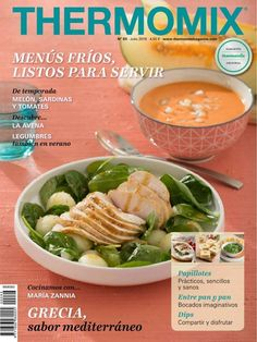 Thermomix magazine nº 93 [julio 2016 Nespresso, Cooking Red Lentils, Soup Recipes, Cooking Recipes, How To Cook Meatloaf, Cooking Pork Chops, Cooking Oatmeal, How To Cook Zucchini, Cooked Cabbage