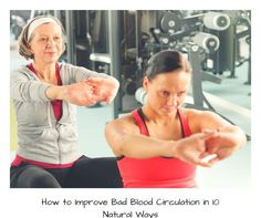 Poor blood circulation can take a toll on your body. Here are 10 natural ways to improve blood circulation in this post: http://snip.ly/er806