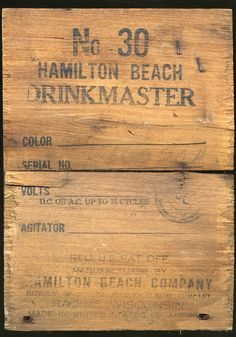 Drinkmaster Shipping Crate: The Hamilton Beach Manufacturing Company was formed by L.H. Hamilton, Chester Beach, and Frederick Osius in 1910. Beach invented a lightweight, powerful motor used for a broad range of appliances. Hamilton Beach gained prominence with its drink mixer that was used in soda fountains and ice cream shops across the country. Source: National Museum of American History, Kenneth E. Behring Center Colors Serials, Drink Mixer, Shipping Crates, Hamilton Beach, Soda Fountain, National Museum, Chester, Bamboo Cutting Board, American History