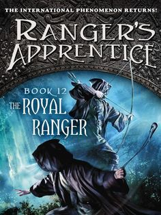 Ranger's Apprentice Book 12!!! The Royal Ranger by John Flanagan will be coming out by the end of 2013!