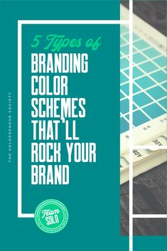 Five types of branding color schemes that will rock your world and your brand   everything you need to create your color scheme today. #branding #branddesign #branding101 #brandidentity #design #entrepreneur #solopreneur