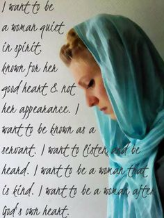 quiet in spirit, kind, a woman of God's own heart. Day 1 resolve
