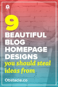 Beautiful blog designs are a great source of inspiration. Here are 9 beautiful blog designs you should steal ideas from.