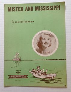 Patti Page Mister and Mississippi Vintage Sheet Music 1951 by Irving Gordon Shapiro Bernstein USA by aroundtheclock on Etsy