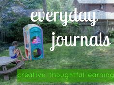 everyday+journals:+creative,+thoughtful+daily+activities+for+kids+#weteach