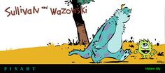 A mash-up between 'Monsters, Inc' and 'Calvin & Hobbes.'