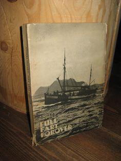 HOVDEN, ANDERS: FULL FART FOROVER. 1935.
