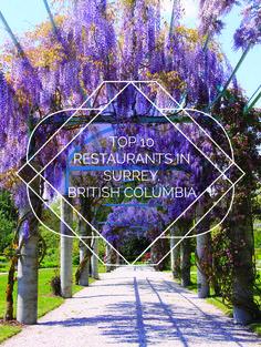 Top 10 Restaurants In Surrey, British Columbia