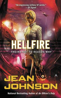 Amazon.com: Hellfire (Theirs Not to Reason Why Book 3) eBook: Jean Johnson: Kindle Store