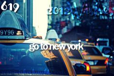 Go to New York. DONE!!!