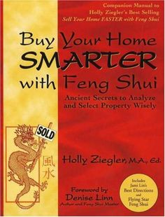 Buy Your Home Smarter with Feng Shui: Ancient Secrets to Analyze and Select Property Wisely by Holly Ziegler 0971065209 9780971065208 Feng Shui Books, Property Real Estate, Sell Your House Fast, Home Hacks, The Secret, The Selection, Elizabeth Taylor, Wisdom, Stuff To Buy