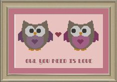 Owl you need is love: cute owl cross-stitch pattern