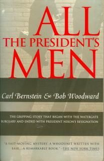 All the President's Men: Bob Woodward, Carl Bernstein: 9780671894412: Amazon.com: Books