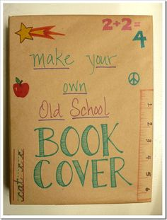 make your own old school book cover using grocery bag...brings back memories!