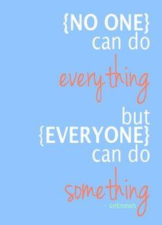 Everyone can volunteer.