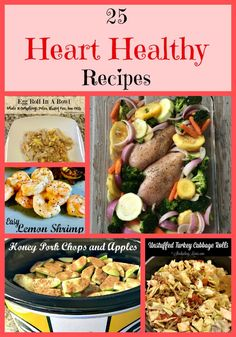 Healthy Recipes 25 Heart Healthy Recipes that are made from ingredients right from your kitchen! Healthy Recipes 25 Heart Healthy Recipes that are made from ingredients right from your kitchen! Heart Healthy Diet, Heart Healthy Recipes, Healthy Life, Heart Diet, Diabetic Recipes, Meat Recipes, Cookie Recipes, Clean Eating Snacks, Healthy Eating