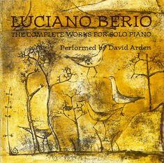 Luciano Berio / David Arden - The Complete Works For Solo Piano (CD, Album) at Discogs