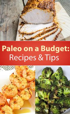 Paleo on a Budget: Recipes & Tips