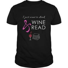 Just want to drink wine and read great gift for any wine reading fan reader