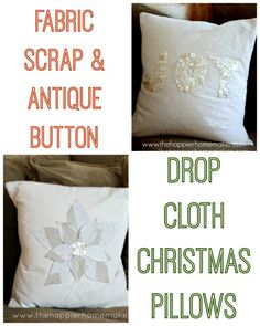 DIY Fabric Scrap and Button Drop Cloth Pillows: Homemade Christmas with The Scoop