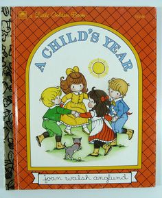 A Childs Year By Joan Walsh Anglund A Little Golden Book 1992