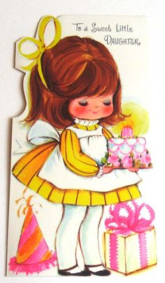 Vintage Birthday Card-To A Sweet Little Daughter Happy Birthday 1, Happy Birthday Vintage, Happy Birthday Images, Vintage Valentines, Vintage Greeting Cards, Birthday Greeting Cards, Birthday Greetings, Vintage Postcards, Christmas Greetings