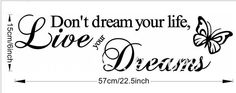 -DON-T-DREAM-YOUR-LIFE-LIVE-YOUR-DREAMS-removable-wall-quote-stickers-decal-Top-Me.jpg (743×293)
