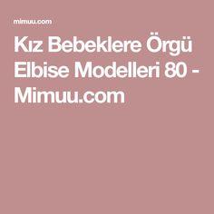 Kız Bebeklere Örgü Elbise Modelleri 80 - Mimuu.com