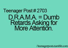 I HATE DRAMA and I have so much in my class it's INSANE!! So I'm in love with this post