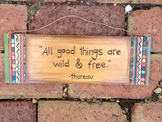 Woodburned quote sign via Etsy.