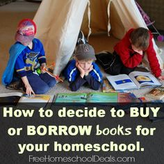 Homeschool Books: When to Borrow, When to Buy | Free Homeschool Deals