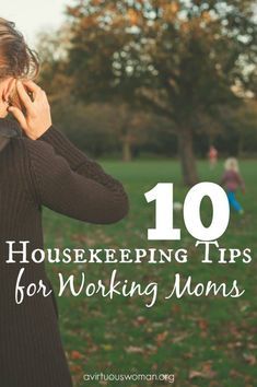 10 Housekeeping Tips for Working Moms, or just working women Working Mom Quotes, Working Mom Tips, Working Mums, Working Mother, Working Mom Schedule, Working Mom Humor, Working Woman, Work Quotes, Working Hard