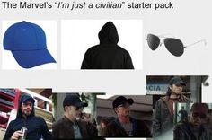 "The ""not-a-superhero"" starter pack.>>>> so the next time you see someone in sunglasses, a ball cap, and a hood check to see if it's Captain America!"