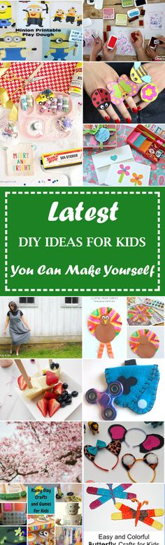 24 Latest DIY Ideas For Kids You Can Make Yourself