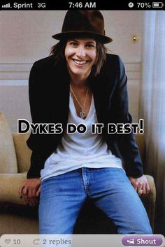 #Dyke #Lesbian #Lgbt.   This is completely true!