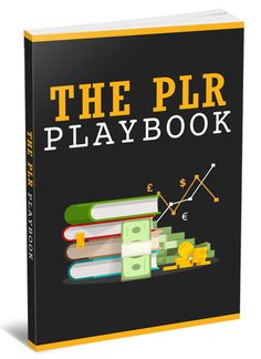 The PLR Playbook  -  In this Course, You'll Find Out How To Take Any Private Label Rights Product You Have And Turn It Into New Leads, New Sales and Recurring Income And Much More