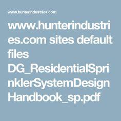 www.hunterindustries.com sites default files DG_ResidentialSprinklerSystemDesignHandbook_sp.pdf