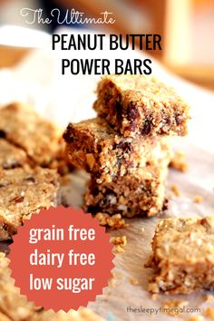 The Ultimate Peanut Butter Power Bars grain free, dairy free, low sugar Way better than any granola bar I've eaten. l The Sleepy Time Gal Dairy Free Recipes, Low Carb Recipes, Snack Recipes, Cooking Recipes, Protein Recipes, Nutritious Snacks, Healthy Sweets, Healthy Snacks, Healthy Eating
