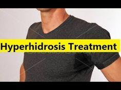 Hyperhidrosis Treatment - Hyperhidrosis Treatment Options