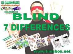 CLASSROOM GAMES- BLIND 7 DIFFERENCES - Expression orale - PRIMAIRE *** et COLLEGE