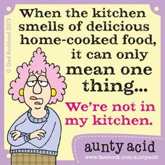 When the kitchen smells of delicious home-cooked food, it can only mean one thing...we're not in my kitchen