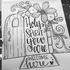 """Bible Journaling Coloring Page """"Holy Spirit You are welcome here."""" 