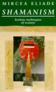 Shamanism : Archaic Techniques of Ecstasy by Mircea Eliade Paperback) for sale online Open Library, Ebay, Book, Shamanism, Book Illustrations, Books