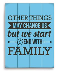Blue 'Other Things May Change' Wood Wall Art