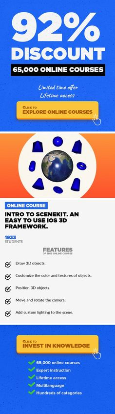 Intro to SceneKit. An easy to use iOS 3D framework. Game Development, Development  Learn how to draw and style 3D objects using SceneKit so that you can add 3D UI into your new or existing iOS app. The future of software is going to be 3D.  If you watched the 2015 F8 Facebook Keynote you'll know that they are focusing on 3D virtual reality with oculus rift. Yeah yeah, 3D is cool but isn't 3D like ...