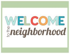 A welcome packet for new neighbors; includes recommendations for local favorites - restaurants, schools, parks, etc. Neighbors can make these! New Neighbor Gifts, Good Neighbor, Welcome New Neighbors, Welcome Wagon, The Neighbourhood, Welcome Packet, Welcome Gifts, Relief Society, Hostess Gifts