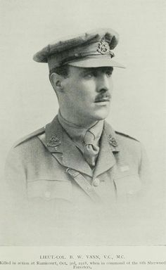 Act. Lieut-Col. Bernard William Vann VC MC & Bar - 8th Bn, att'd. 1st/6th Bn Sherwood Foresters (Notts and Derbys Regt) Graduate of Jesus Coll., Cambs. VC awarded For most conspicuous bravery, devotion to duty ... at Bellenglise & Lehaucourt, 29.9.1918. KIA Ramicourt 3.10.1918 aged 31. Buried Bellicourt British Cemetery. Grave Ref: II. O.1. b. 9.7.1887 Rushden.Son of Alfred George Collins Vann & Hannah Elizabeth Vann; husband of Doris Victoria Vann, of Coates Rectory, Cirencester, Glocs.