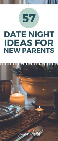 57-date-night-ideas-for-new-parents
